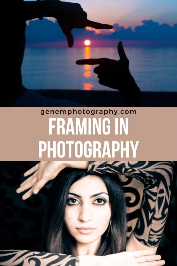 framing in photography tips